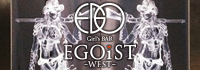 Girl's Bar EGOiST WEST